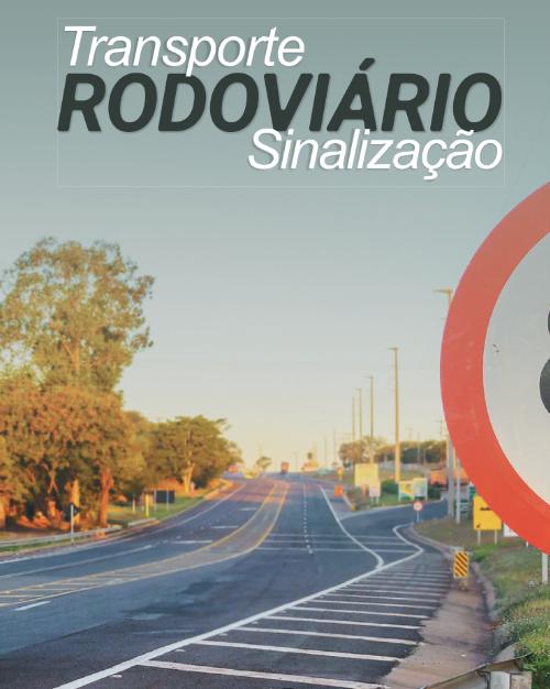 Transporte Rodoviário – Sinalização 2020